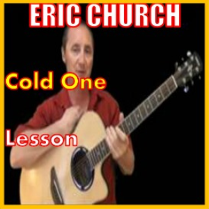 learn to play cold one by eric church