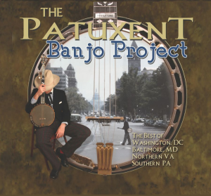 "CD-250 ""The Patuxent Banjo Project"" 