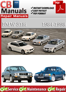 bmw 318i 1984-1998 service repair manual