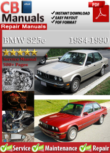 bmw 325e 1984-1990 service repair manual