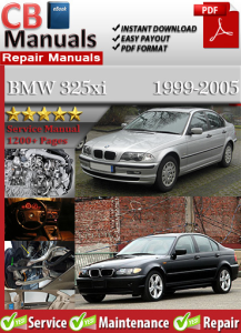 bmw 325xi 1999-2005 service repair manual