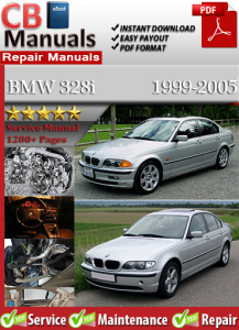 bmw 328i 1999-2005 service repair manual