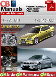 bmw m3 1992-2005 service repair manual