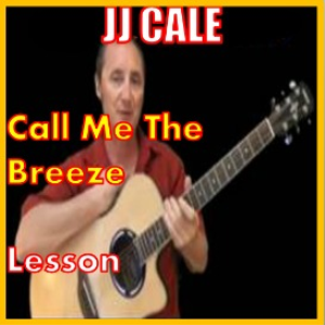 learn to play call me the breeze by jj cale
