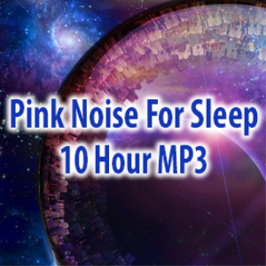 pink noise mp3 for sleep (10 hours)