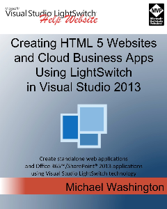 creating html 5 websites and cloud business apps using lightswitch in visual studio 2013-2015