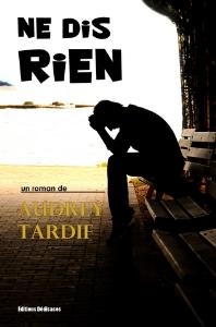 Ne dis rien, par Audrey Tardif | eBooks | Fiction