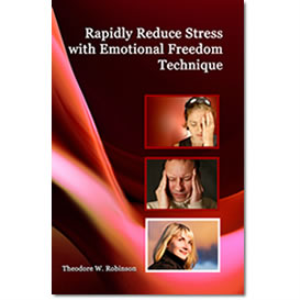 Rapidly Reduce Stress with Emotional Freedom Technique, E-Book and Video Set | Movies and Videos | Educational