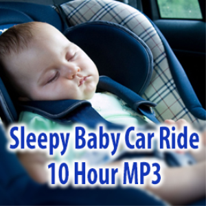 sleepy baby car ride mp3 (10 hours)