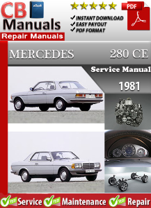 mercedes 280ce 1981 service repair manual