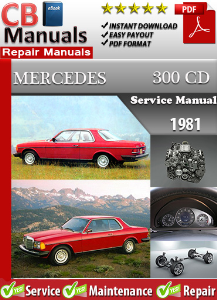 mercedes 300cd 1981 service repair manual