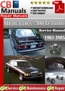 mercedes 300d turbo 1982-1985 service repair manual