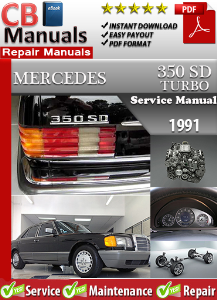 mercedes 350sd turbo 1991 service repair manual