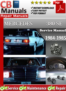 Mercedes 380SE 1984-1985 Service Repair Manual | eBooks | Automotive