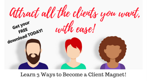 First Additional product image for - 3 Ways to Become a Client Magnet
