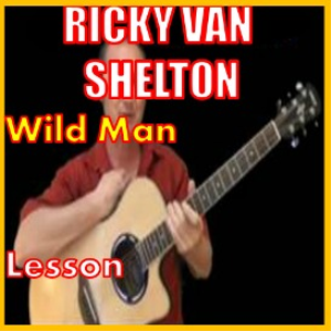 Learn to play Wild Man by Ricky Van Shelton | Movies and Videos | Educational