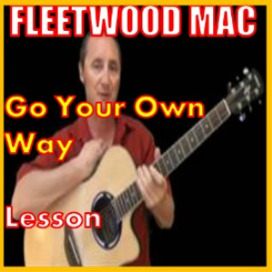 Learn to play Go Your Own Way by Fleetwood Mac | Movies and Videos | Educational