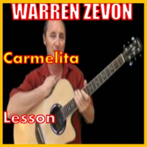 Learn to play Carmelita by Warren Zevon | Movies and Videos | Educational