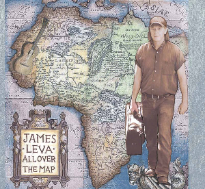 "CD-253 James Leva ""All Over the Map"" 