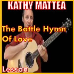 learn to play the battle hymn of love by kathy mattea