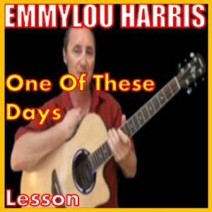 Learn to play One Of These Days covers by Emmylou Harris | Movies and Videos | Educational