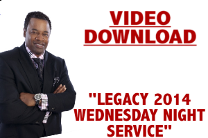 Legacy 2014 Wed Night | Movies and Videos | Religion and Spirituality