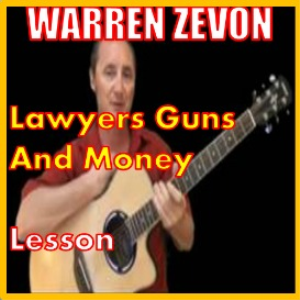 Learn to play Lawyers Guns And Money by Warren Zevon | Movies and Videos | Educational