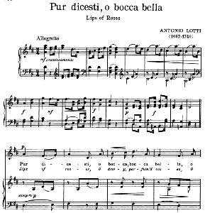 Pur dicesti o boca bella, Medium Voice in D Major, A Lotti. For Mezzo, Soprano, Baritone. Song Classics, Edited by Horatio Parker. J. Church Publ. (1912) | eBooks | Sheet Music