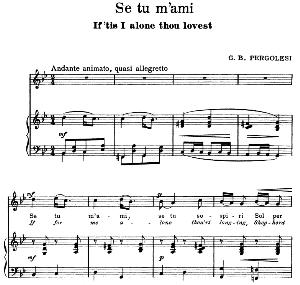 Se tu m'ami, High Voice in G minor, G. B.Pergolesi. For Soprano, Tenor. Song Classics, Edited by Horatio Parker. J. Church Publ. (1912) | eBooks | Sheet Music