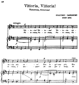 vittoria, vittoria! high voice in d major, g. carissimi. for soprano, tenor.  song classics, edited by horatio parker. j. church publ. (1912)