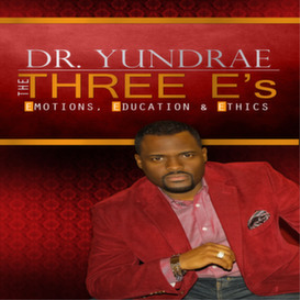 Dr. Yundrae's - The Three E's - EMOTIONS, EDUCATION & ETHICS | eBooks | Religion and Spirituality