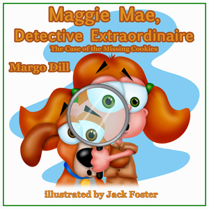 maggie mae, detective extraordinaire: the case of the missing cookies