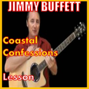Learn to play Coastal Confessions by Jimmy Buffett | Movies and Videos | Educational