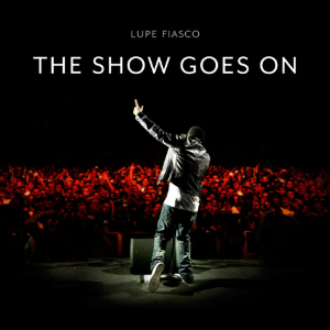 lupe fiasco - the show goes on (playmoor intro edit)