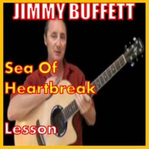 Learn to play Sea Of Heartbreak by Jimmy Buffett | Movies and Videos | Educational