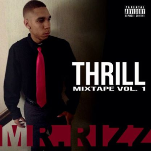 thrill mix tape by  rizz illuminated