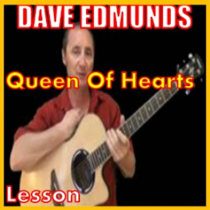 Learn to play Queen Of Hearts by Dave Edmunds | Movies and Videos | Educational