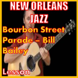 Learn to play Bourbon Street Parade/Bill Bailey | Movies and Videos | Educational