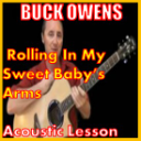 Learn to play Rolling In My Sweet Baby's Arms by Buck Owens   Movies and Videos   Educational