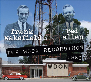 CD-258 Red Allen & Frank Wakefield The WDON Recordings | Music | Country