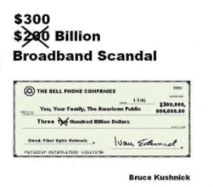 $300 billion broadband scandal