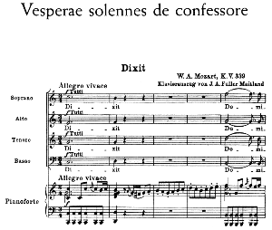 No.1 Dixit: Choir SATB and Piano. Vesperae solennes de confessore K.339, W.A. Mozart. Vocal Score (J.A. Fuller Maitland) Ed. Breitkopf (1896).  latin. | eBooks | Sheet Music