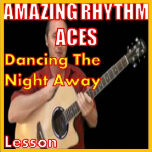 learn to play dancing the night away by the amazing rhythm aces