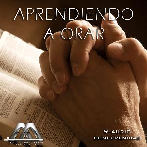 Aprendiendo A Orar | Audio Books | Religion and Spirituality