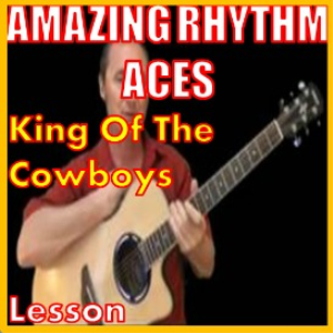 learn to play king of the cowboys by the amazing rhythm aces