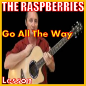 Learn to play Go All The Way by The Raspberries | Movies and Videos | Educational
