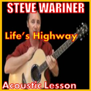 learn to play lifes highway by steve wariner