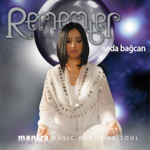 Seda Bagcan - Remember 320 kbps Mp3 Album | Music | New Age