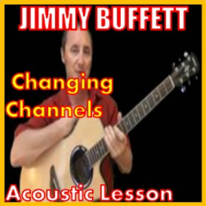 learn to play changing channels by jimmy buffett