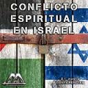 Conflicto Espiritual En Israel | Audio Books | Religion and Spirituality